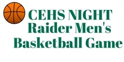 CEHS Night at the Raider Men's Basketball Game